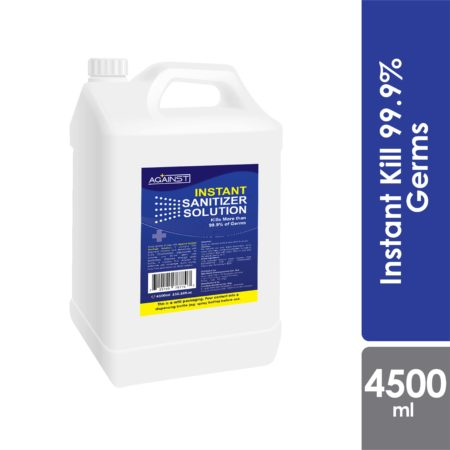 Against Instant Sanitizer Solution 4500ml
